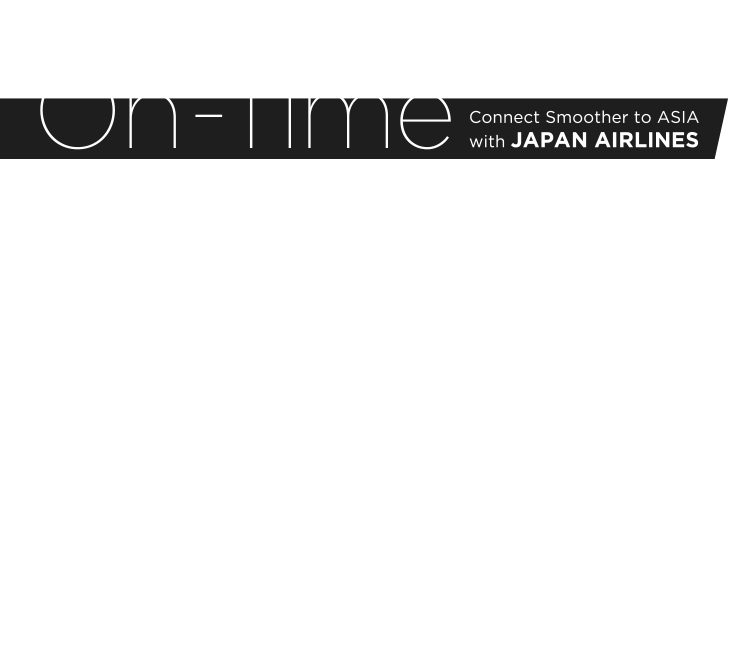 On-Time / Connect Smoother to ASIA with JAPAN AIRLINES