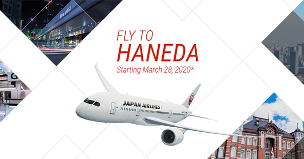 FLY TO HANEDA Starting March 28, 2020