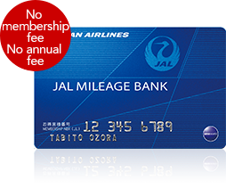 JAL MILEAGE BANK No membership fee No annual fee