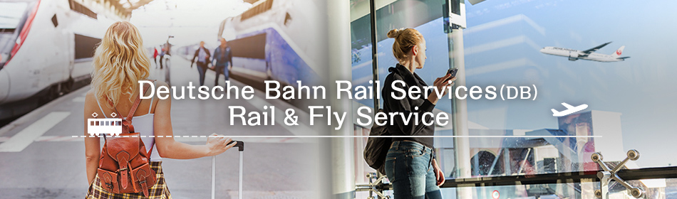Deutsche Bahn Rail Services (DB) Rail & Fly Service