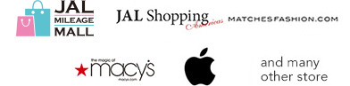 JAL MILEAGE MALL, JMB Shopping Mall, JAL Shopping, MATCHESFASHION.COM, macy's, apple, and manyother store