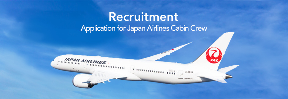 Recruitment Application for Japan Airlines Cabin Crew