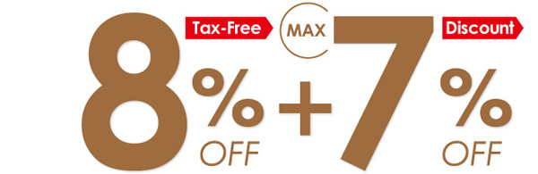 Tax-Free 8% OFF + Discount 7% OFF