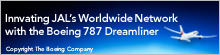 Innvating JAL's Worldwide Network with the Boeing 787 Dreamliner