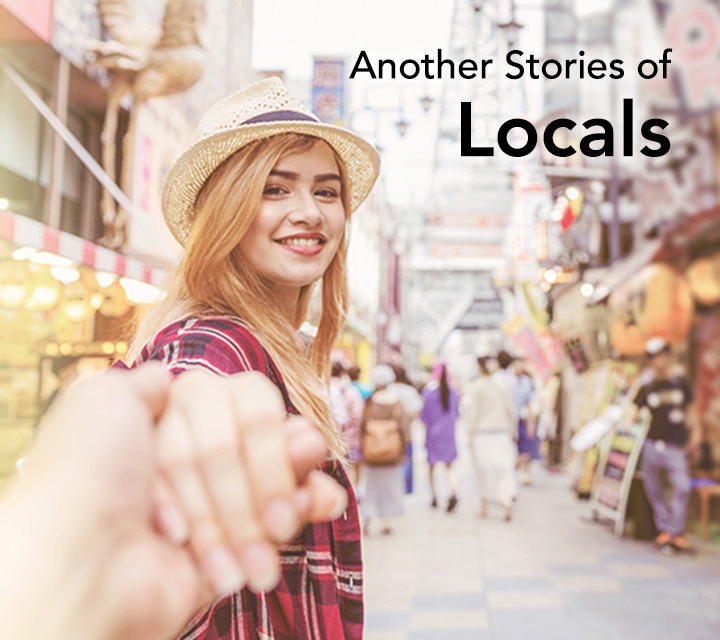Another Stories of Locals