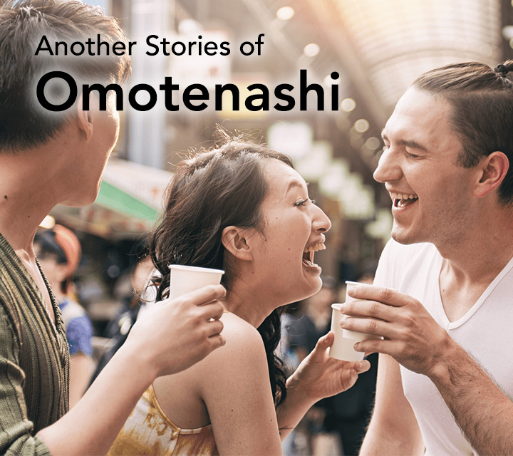 Another Stories of Omotenashi